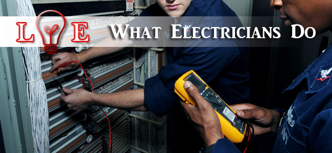What Electricians Do